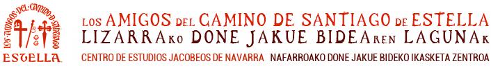 Los Amigos del Camino de Santiago de Estella. Centro de Estudios Jacobeos de Navarra